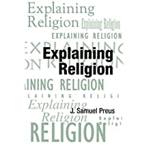 Explaining Religion: Criticism and Theory from Bodin to Freud