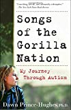 img - for Songs of the Gorilla Nation: My Journey Through Autism book / textbook / text book