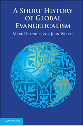 Book A Short History of Global Evangelicalism