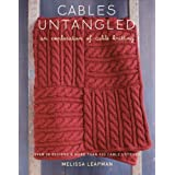 Cables Untangled by Melissa Leapman (30-Sep-2010) Paperback