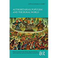 Authoritarian Populism and the Rural World (Critical Agrarian Studies) (English Edition)