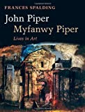 img - for John Piper, Myfanwy Piper: Lives in Art book / textbook / text book