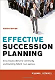 Effective Succession Planning 5th Edition