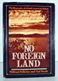 No Foreign Land, Wilfred Pelletier and Ted Poole, 0394480333