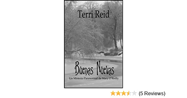 BUENAS NUEVAS - UN MISTERIO PARANORMAL DE MARY OREILLY (LIBRO SEGUNDO) (Spanish Edition) - Kindle edition by Terri Reid. Paranormal Romance Kindle eBooks ...