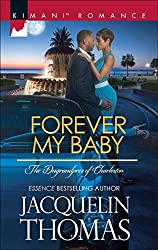 Forever My Baby (Mills & Boon Kimani) (The Dugrandpres of Charleston - Book 1)