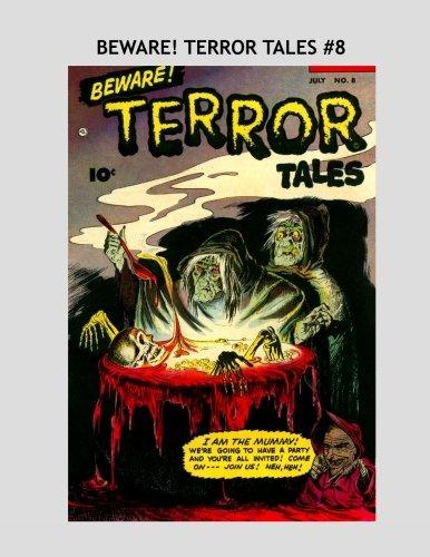 Beware! Terror Tales #8: Classic 1950s Horror Comics - All Stories - No Ads PDF