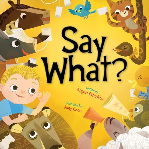 Read Online By Angela DiTerlizzi - Say What? (2011-07-27) [Hardcover] PDF