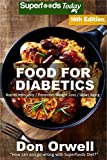 #9: Food For Diabetics: Over 325 Diabetes Type-2 Quick & Easy Gluten Free Low Cholesterol Whole Foods Diabetic Recipes full of Antioxidants & Phytochemicals ... Natural Weight Loss Transformation Book 11)
