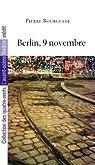 Berlin, 9 novembre par Bourgeade