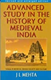 Advanced Study in the History of Medieval India, Vol. III: Medieval Indian Society and Culture