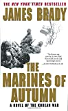 The Marines of Autumn: A Novel of the Korean War