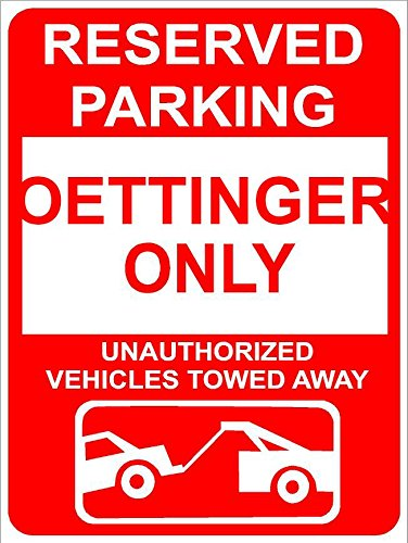 9x12-aluminum-oettinger-reserved-parking-only-family-name-novelty-sign-wall-decor