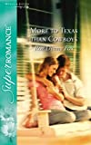 img - for More to Texas Than Cowboys (Silhouette Superromance) (Silhouette Superromance) book / textbook / text book