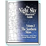 The Night Sky Observer's Guide: The Southern Skies: 3
