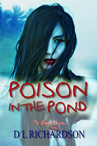 Poison in the Pond (A Shivers Novella Book 1)