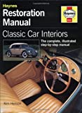 Image of Classic Car Interior Restoration Manual (Haynes Restoration Manuals)