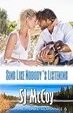 Sing Like Nobody's Listening: Kenzie and Chase (Summer Lake) (Volume 6)
