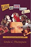 Life as We Know It, Linda C. Thompson, 0979368332