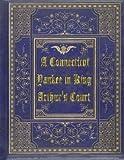 A Connecticut Yankee in King Arthur's Court by Mark Twain (2015-08-27)