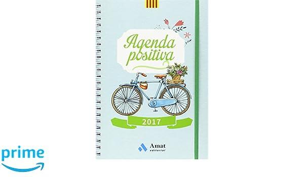Agenda positiva 2017 (Català): Amazon.es: Amat Editorial: Libros