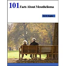 101 Facts About Mesothelioma