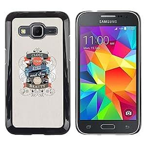 Paccase / Dura PC Caso Funda Carcasa de Protección para - Close Eyes Beauty Life Quote Positive Motivational - Samsung Galaxy Core Prime SM-G360