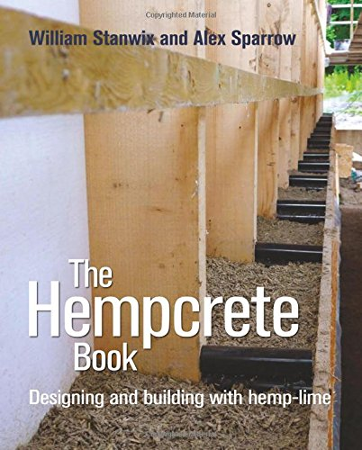 Pdf Home The Hempcrete Book: Designing and Building with Hemp-Lime (Sustainable Building)