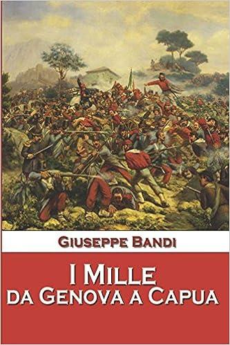 I Mille da Genova a Capua Download Epub Free