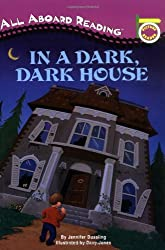 In a Dark, Dark House (All Aboard Picture Reader)