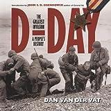 D-Day, Dan Van Der Vat, 0785823778