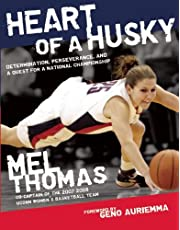 Heart of a Husky: Determination, Perseverance, and a Quest for a National Championship