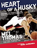 Heart of a Husky, Mel Thomas, 1578604419