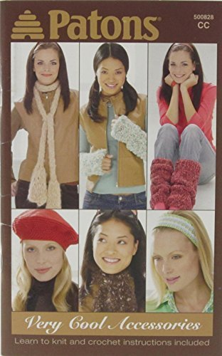 Patons Patterns Knit & Crochet- Very Cool Accessories (Patons ()