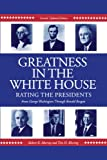 Greatness in the White House : Rating the Presidents, Murray, Robert K. and Blessing, Tim H., 0271010908