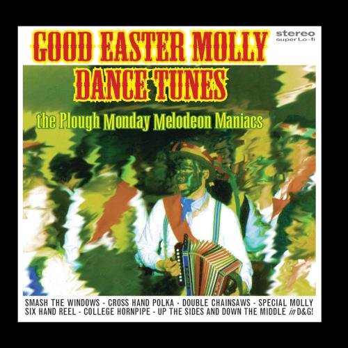 Good Easter Molly Dance Tunes -