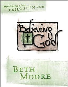 Image result for beth moore believing god workbook