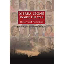 Sierra Leone: Inside the War: History and Narratives
