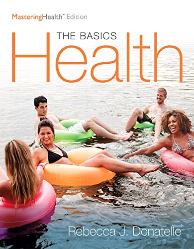 Health: The Basics, The Mastering Health Edition (12th Edition)