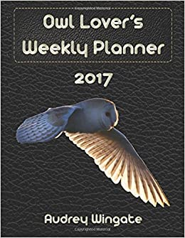 Owl Lover's Weekly Planner 2017