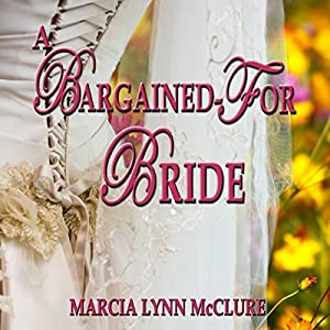 A Bargained-For Bride Audiobook