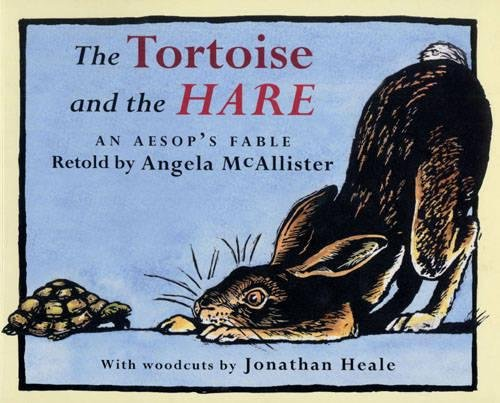 The Tortoise and the Hare: An Aesop's Fable