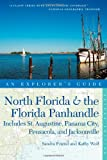 Front cover for the book North Florida and the Florida Panhandle, an Explorer's Guide : Includes St. Augustine, Panama City, Pensacola, and Jacksonville by Sandra Friend