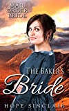 Mail Order Bride: The Baker's Bride (A Clean Western Historical Romance)