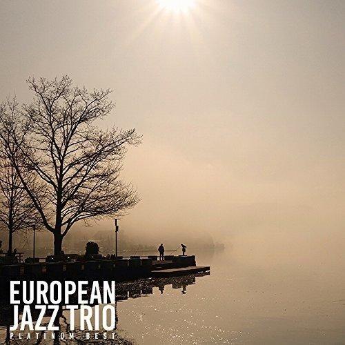 Platinum Best European Jazz Trio (European Trio Jazz)