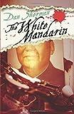 The White Mandarin, Dan Sherman, 1497648823