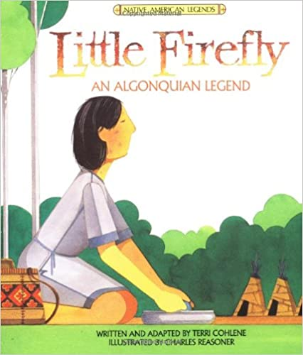An Algonquian Legend Little Firefly