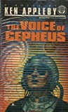 The Voice of Cepheus, Kenneth P. Appleby, 0345362691
