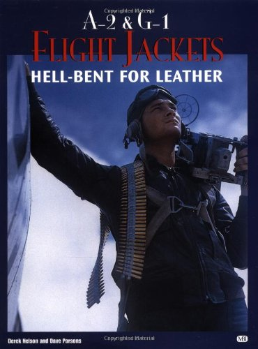 Download A-2 and G-1 Flight Jackets: Hell-Bent for Leather (Motorbooks Classic) pdf