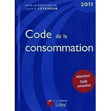 CODE DE LA CONSOMMATION 2011, 5E ÉD.